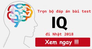 Trọn bộ câu hỏi và đáp án bài test IQ đi XKLĐ Nhật Bản mới nhất 2018